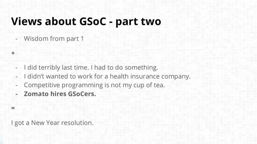 Views about GSoC - part two - Wisdom from part ...