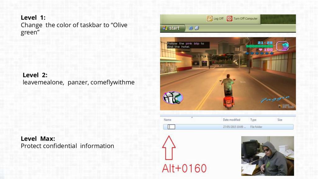 "Level 1: Change the color of taskbar to ""Olive ..."