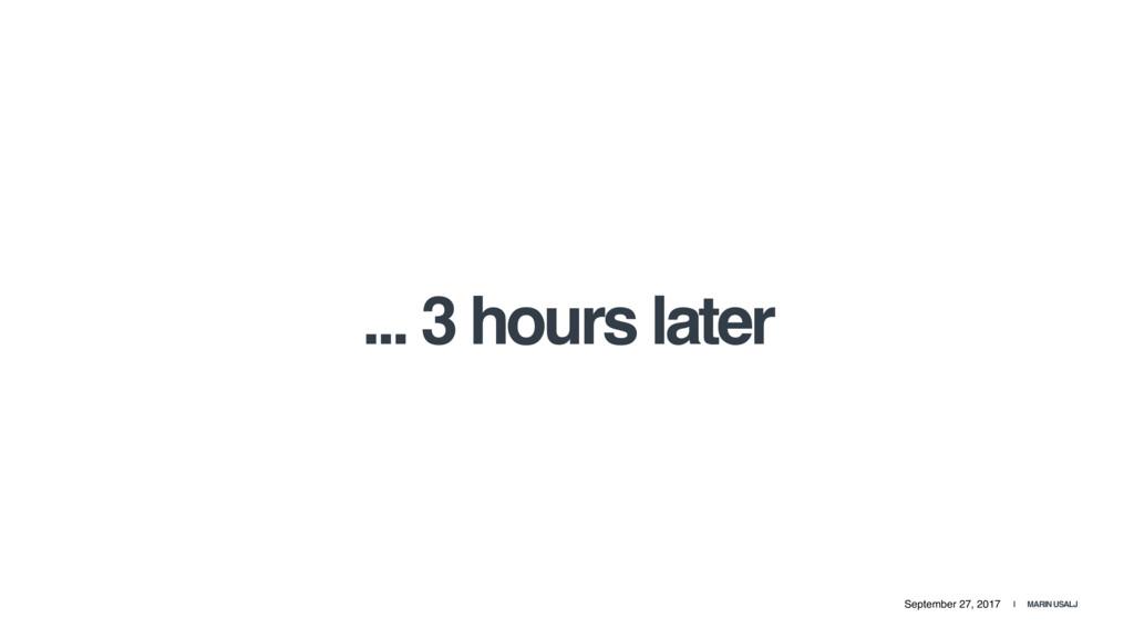 September 27, 2017 | MARIN USALJ ... 3 hours la...