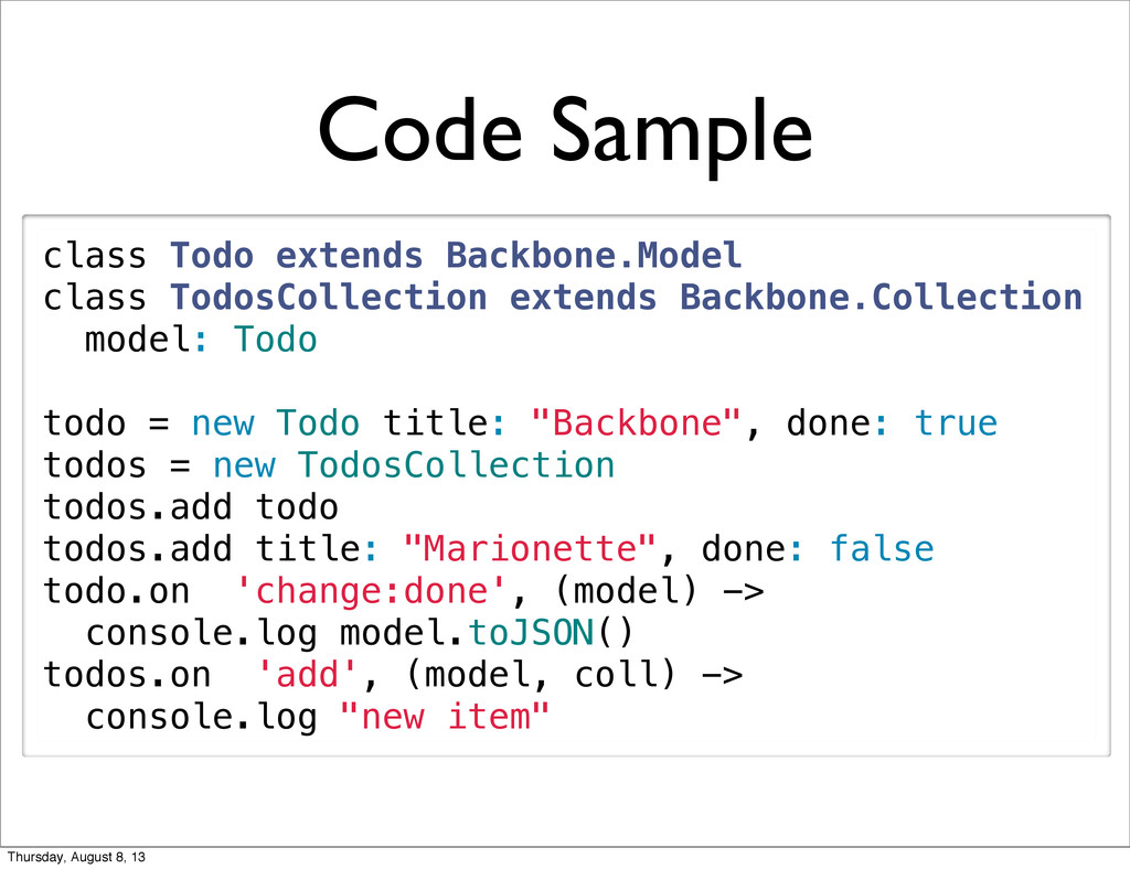 class Todo extends Backbone.Model class TodosCo...