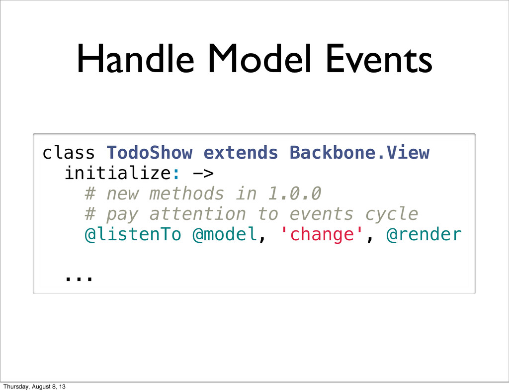 Handle Model Events class TodoShow extends Back...