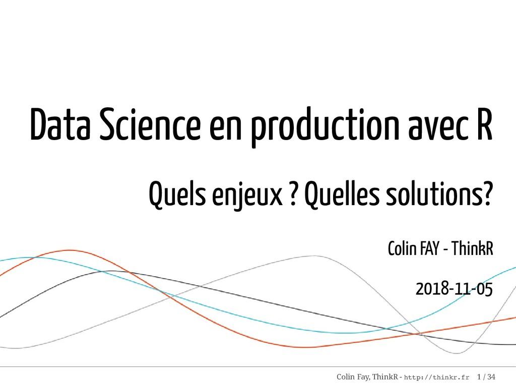 Data Science en production avec R Quels enjeux ...