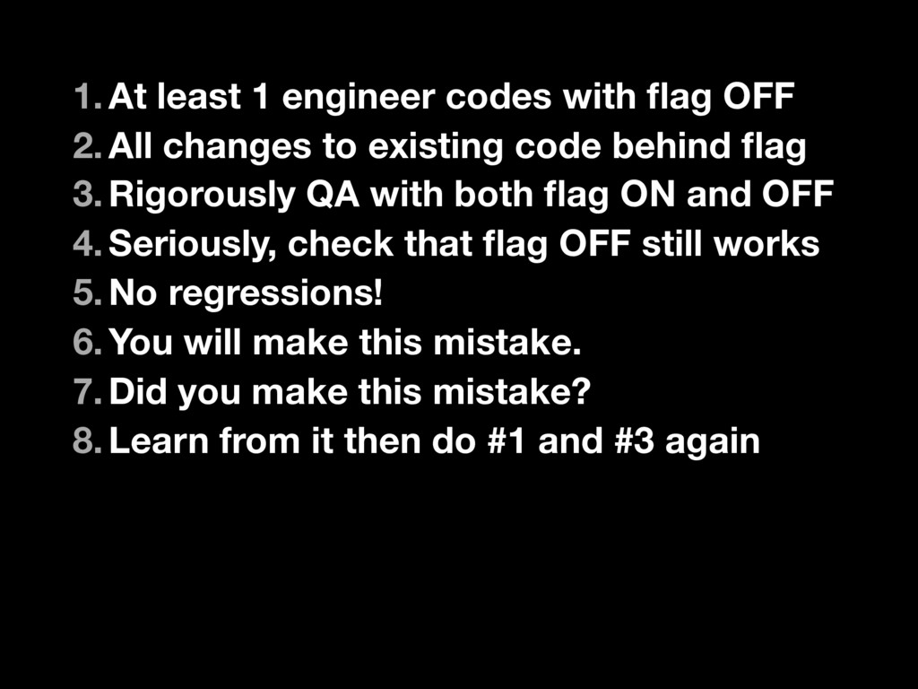 1.At least 1 engineer codes with flag OFF 2.All ...