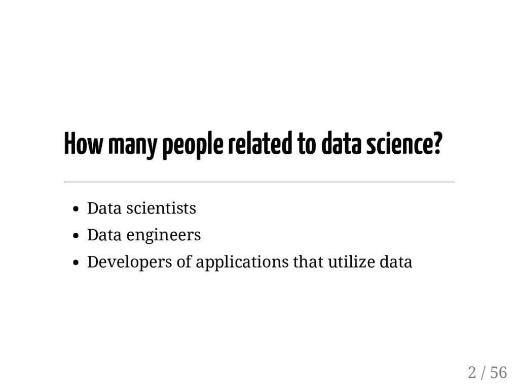 How many people related to data science? Data s...