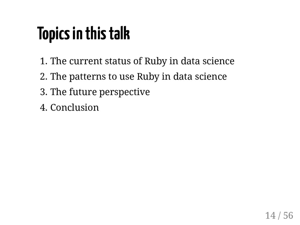 Topics in this talk 1. The current status of Ru...