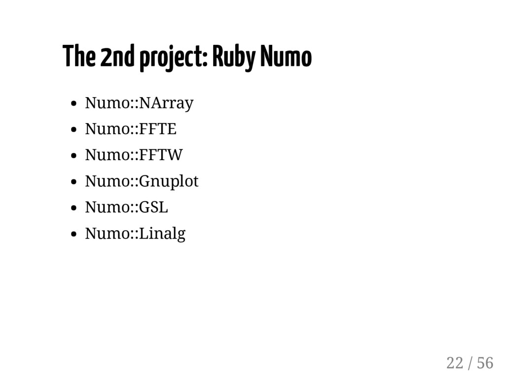 The 2nd project: Ruby Numo Numo::NArray Numo::F...