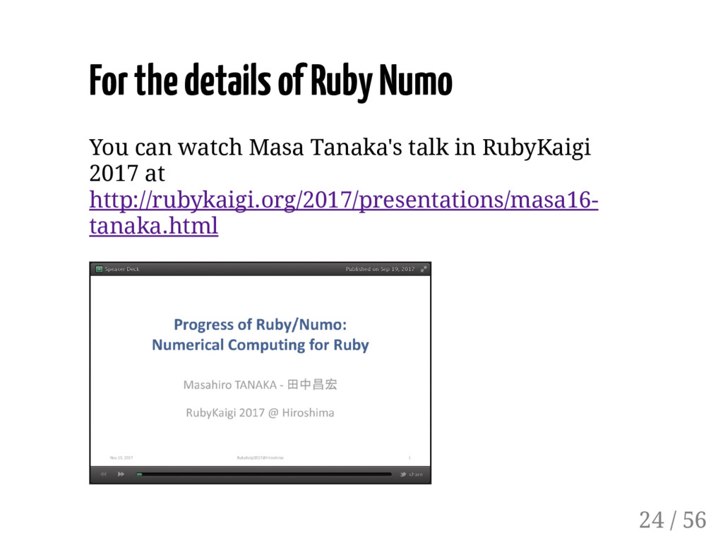For the details of Ruby Numo You can watch Masa...
