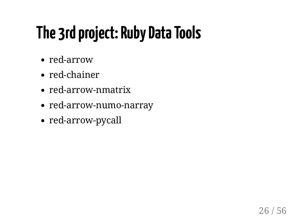 The 3rd project: Ruby Data Tools red-arrow red-...