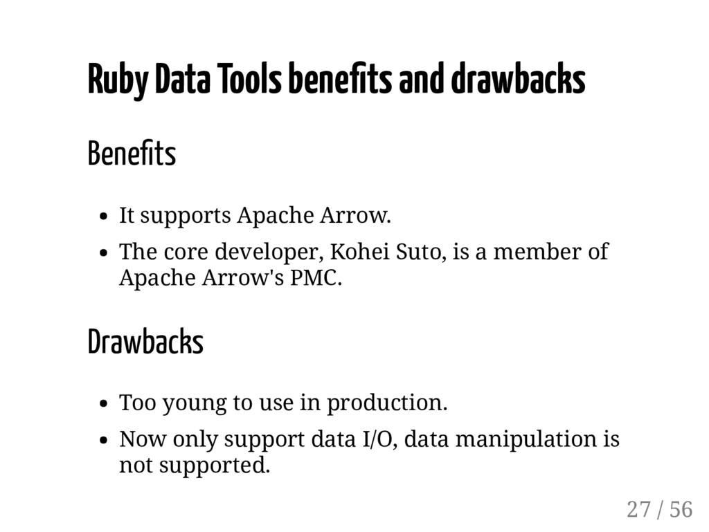 Ruby Data Tools bene ts and drawbacks Bene ts I...