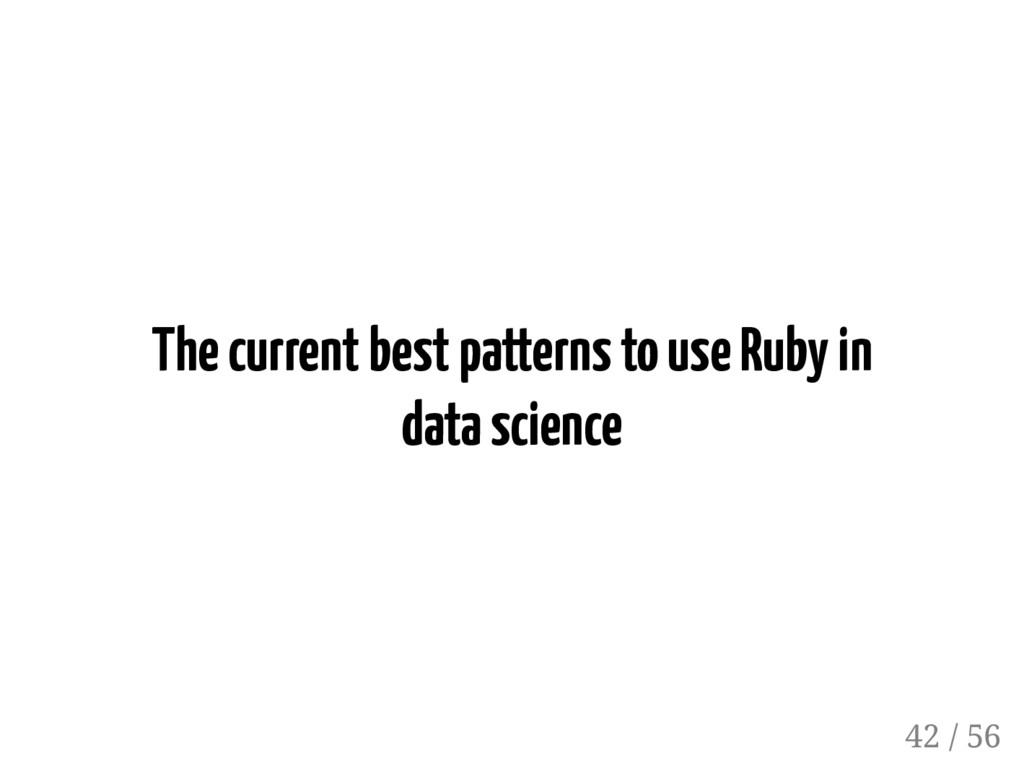 The current best patterns to use Ruby in data s...