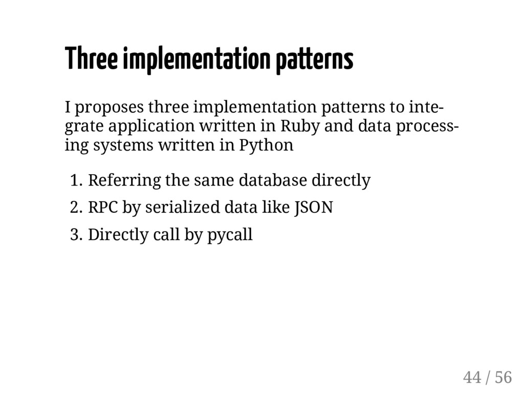 Three implementation patterns I proposes three ...