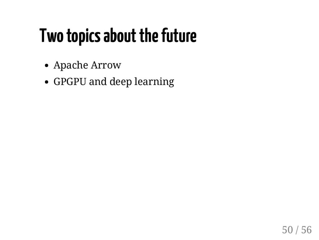 Two topics about the future Apache Arrow GPGPU ...