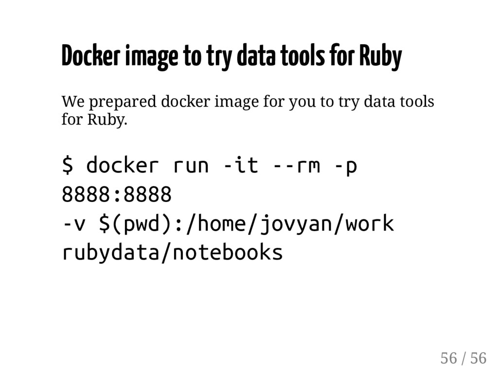 Docker image to try data tools for Ruby We prep...