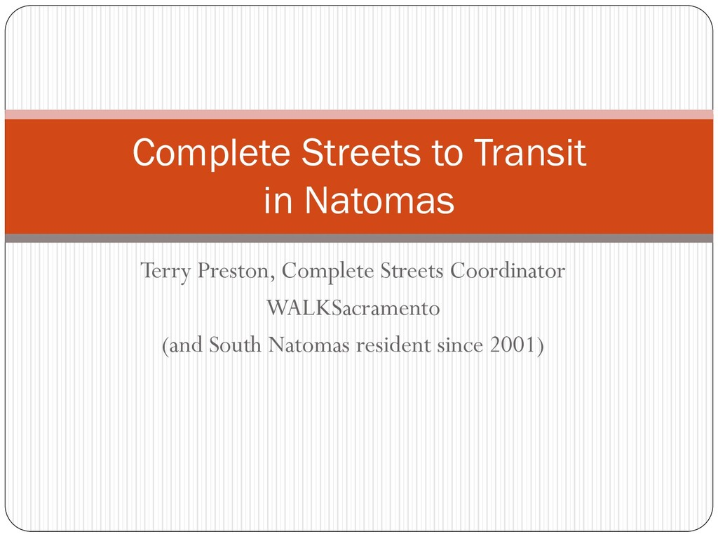 Terry Preston, Complete Streets Coordinator WAL...