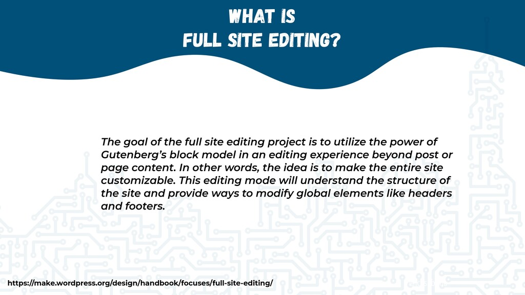 @jcasabona What is   Full Site Editing? The goa...