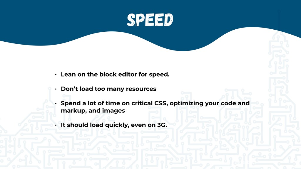 @jcasabona Speed • Lean on the block editor for...