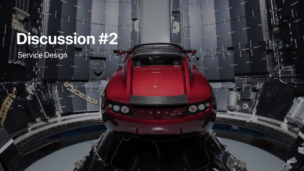 Discussion #2 Service Design