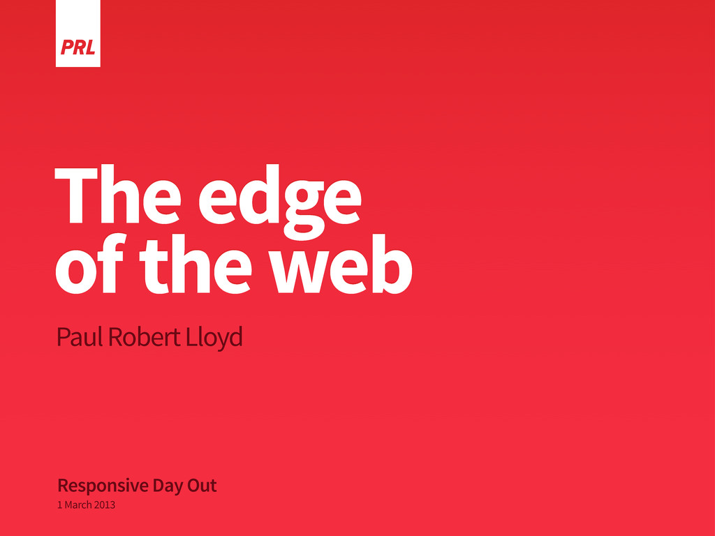 The edge of the web Paul Robert Lloyd Responsiv...