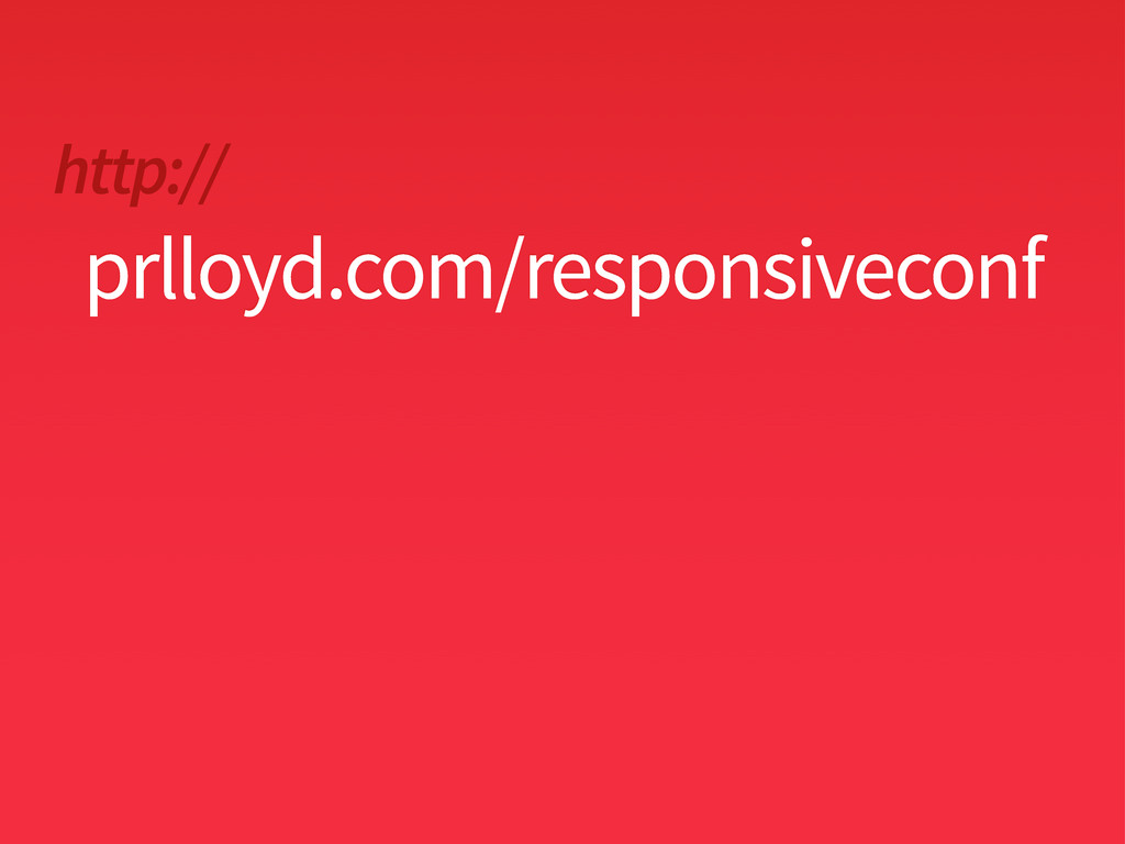 http:// prlloyd.com/responsiveconf