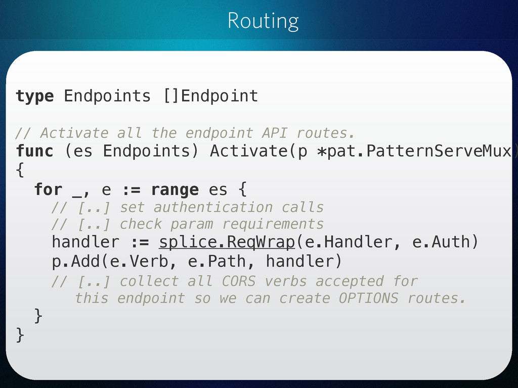 Routing type Endpoints []Endpoint // Activate a...