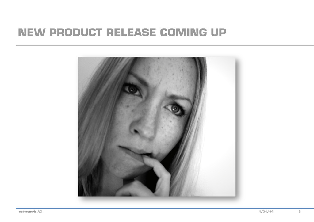 codecentric AG NEW PRODUCT RELEASE COMING UP 1/...