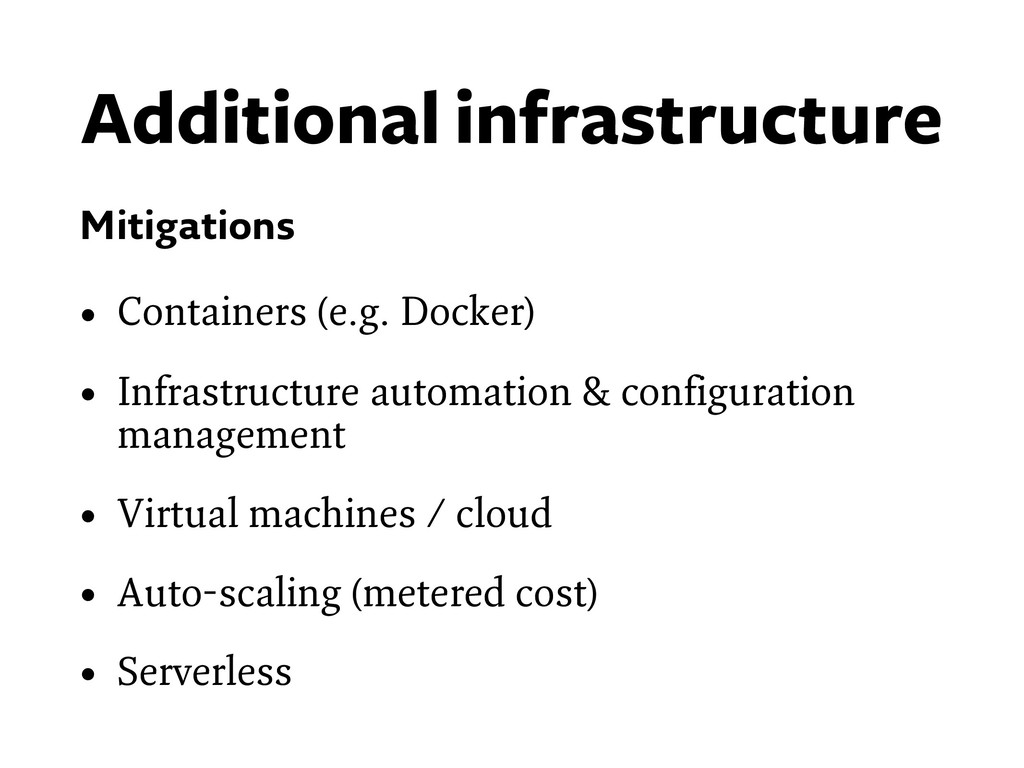 Additional infrastructure Mitigations • Contain...