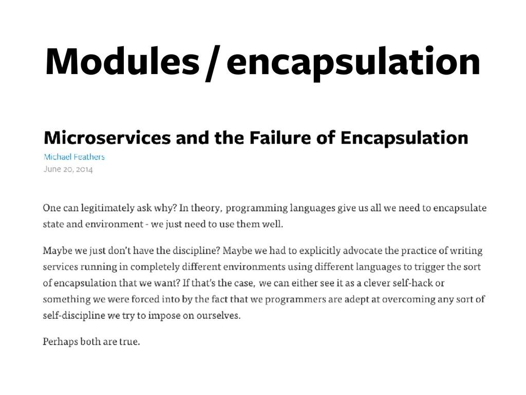 Modules / encapsulation