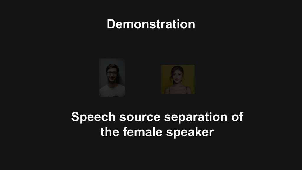 Demonstration Speech source separation of the f...