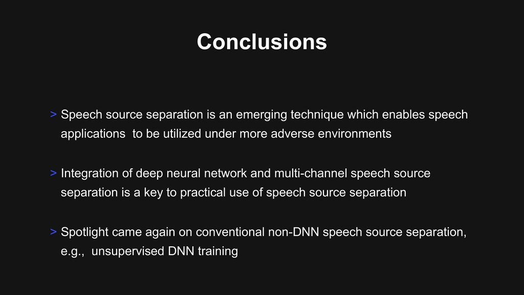 Conclusions > Integration of deep neural networ...