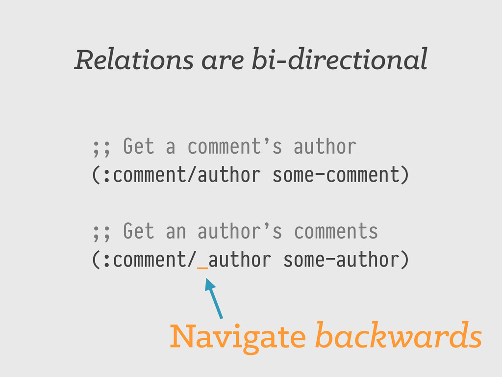 Relations are bi-directional ;; Get a comment's...