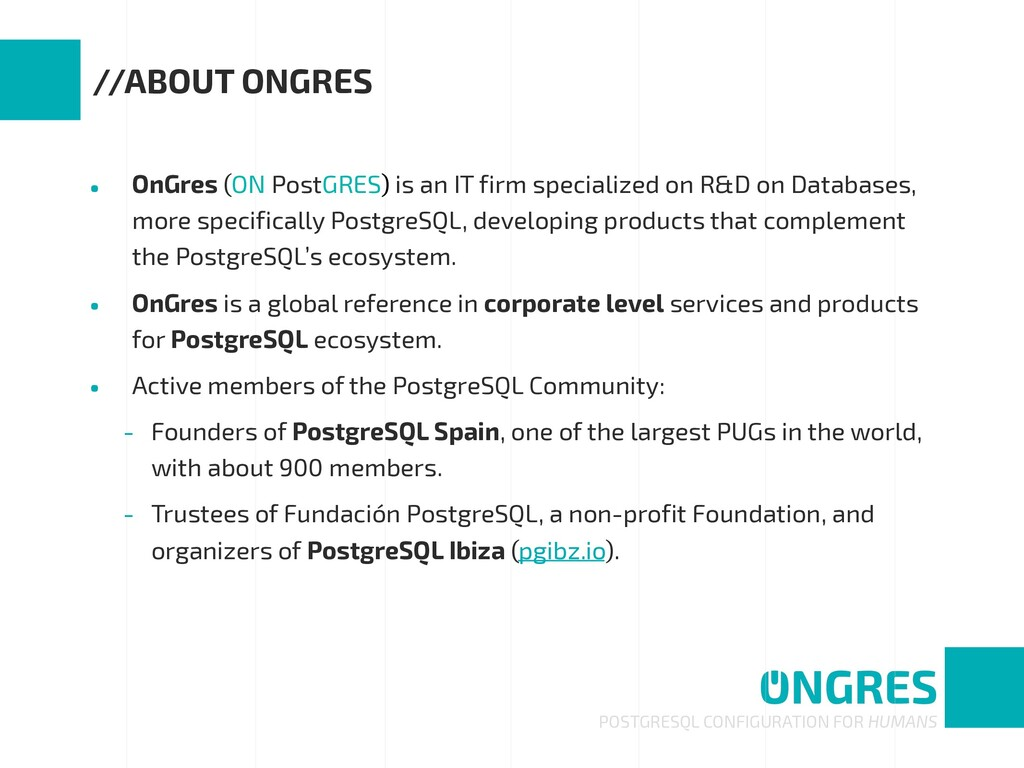• OnGres (ON PostGRES) is an IT firm specialize...