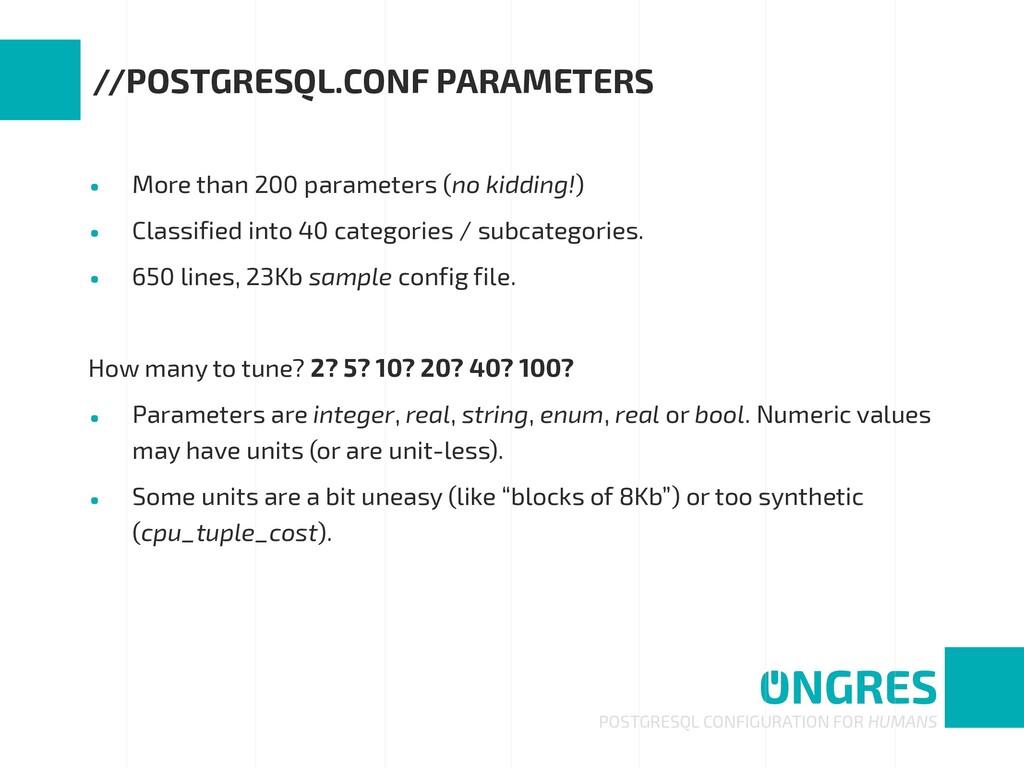 • More than 200 parameters (no kidding!) • Clas...