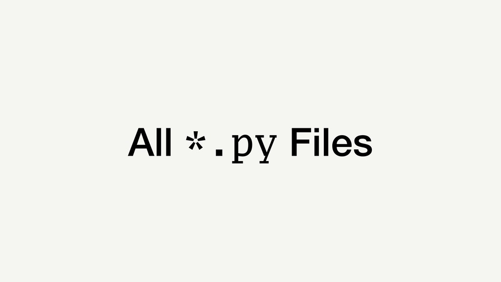 All *.py Files