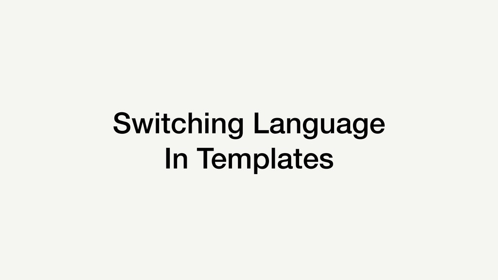 Switching Language In Templates