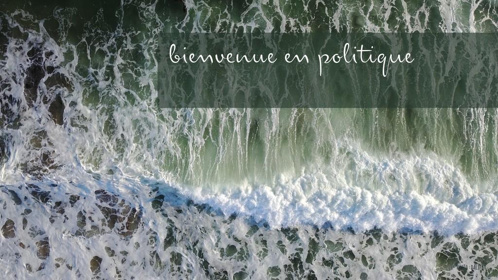 Photo : DALIFAX bienvenue en politique