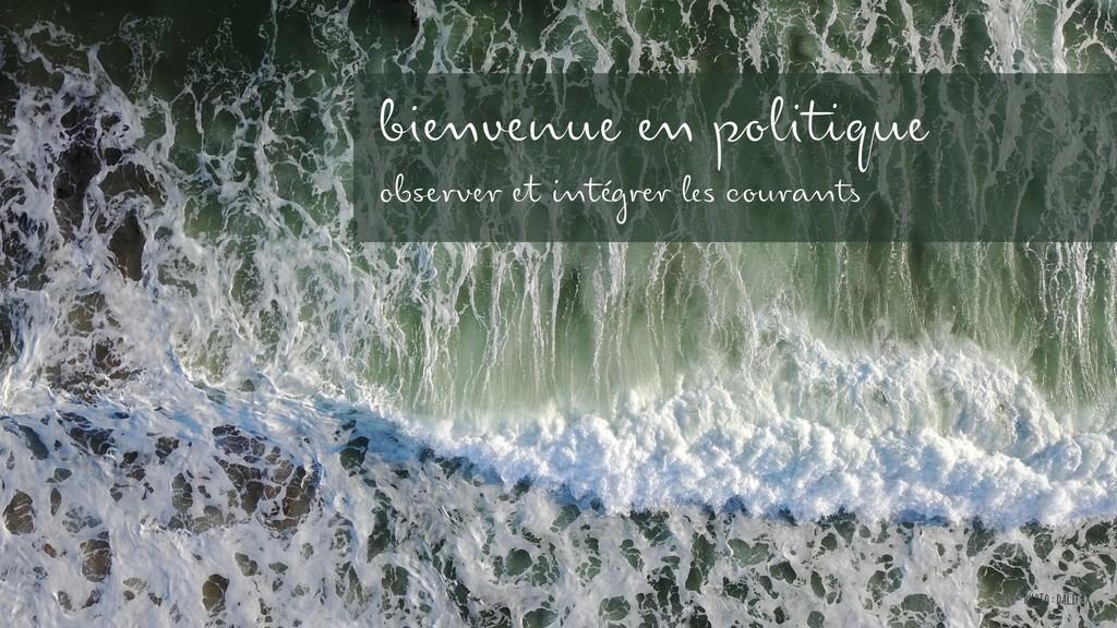 Photo : DALIFAX bienvenue en politique observer...