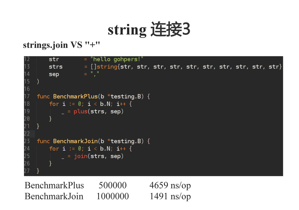 "strings.join VS ""+""    string 连接3    Benchmar..."