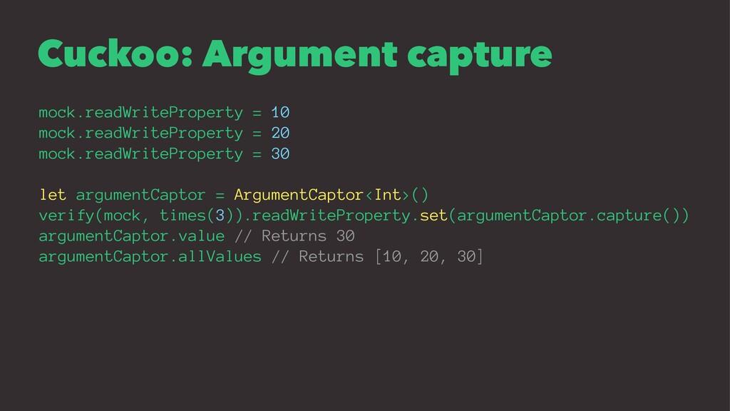 Cuckoo: Argument capture mock.readWriteProperty...