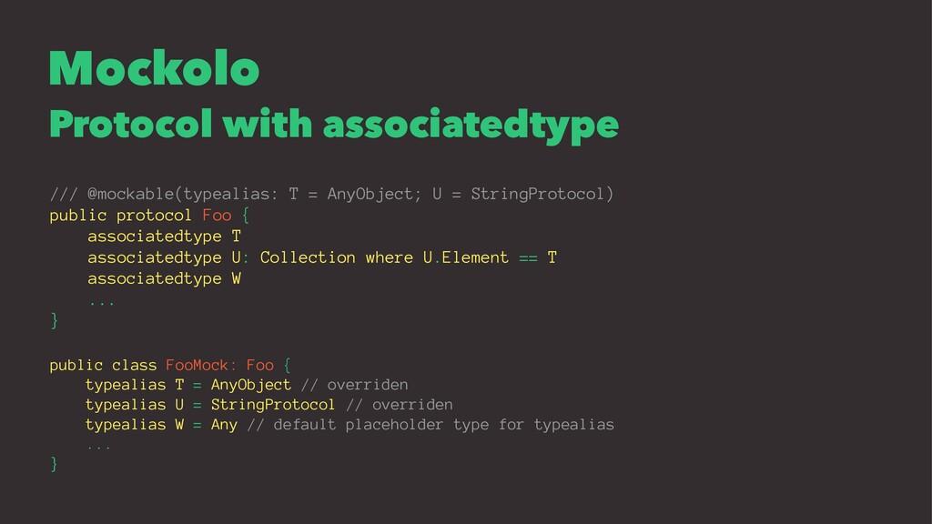 Mockolo Protocol with associatedtype /// @mocka...
