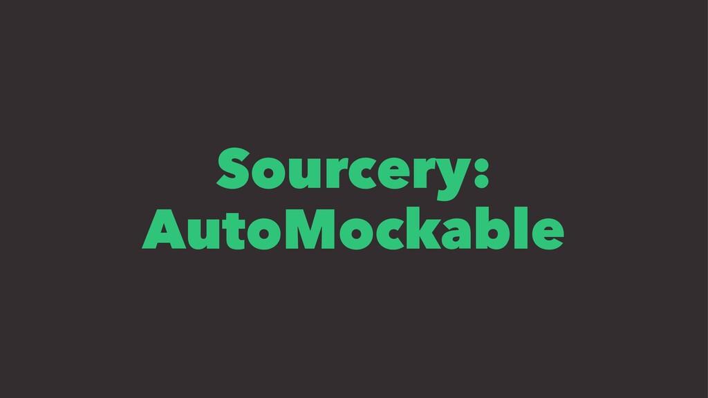 Sourcery: AutoMockable