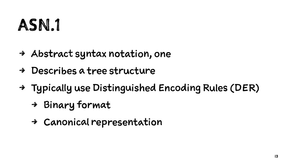 ASN.1 4 Abstract syntax notation, one 4 Describ...