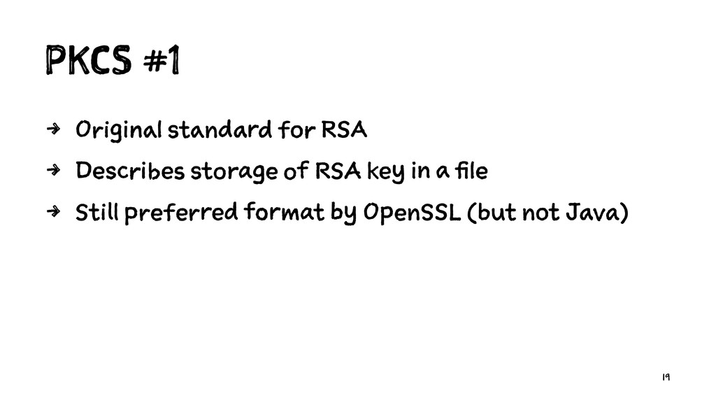 PKCS #1 4 Original standard for RSA 4 Describes...