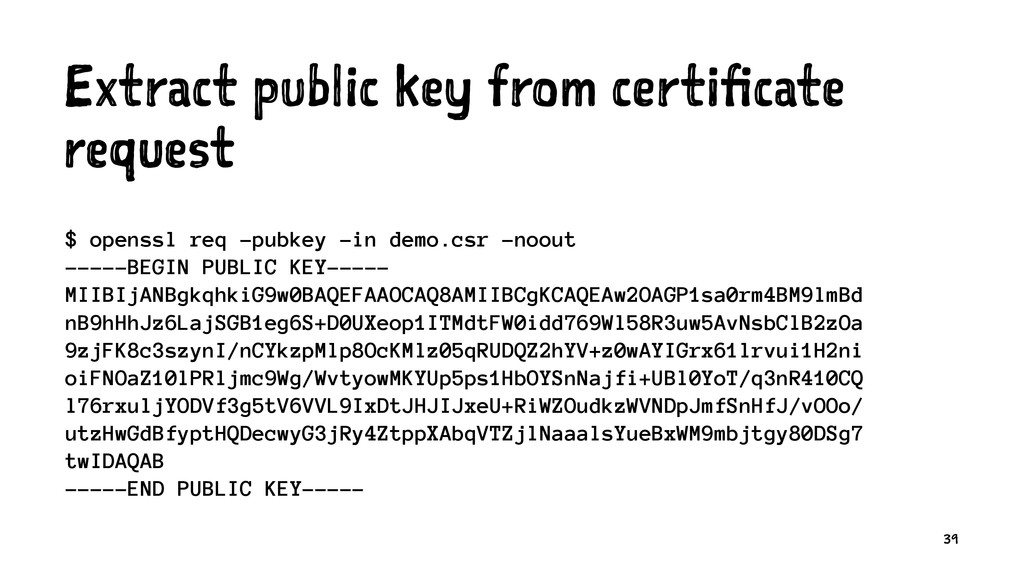 Extract public key from certificate request $ o...
