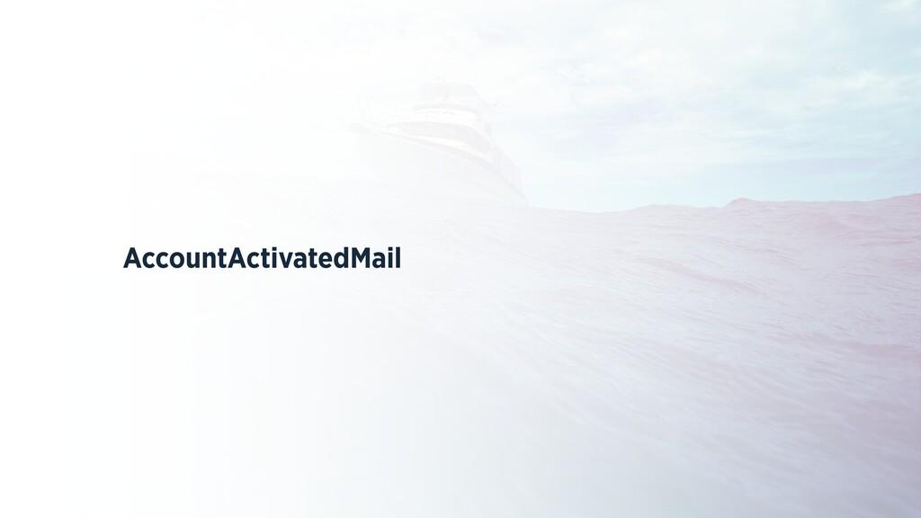 AccountActivatedMail