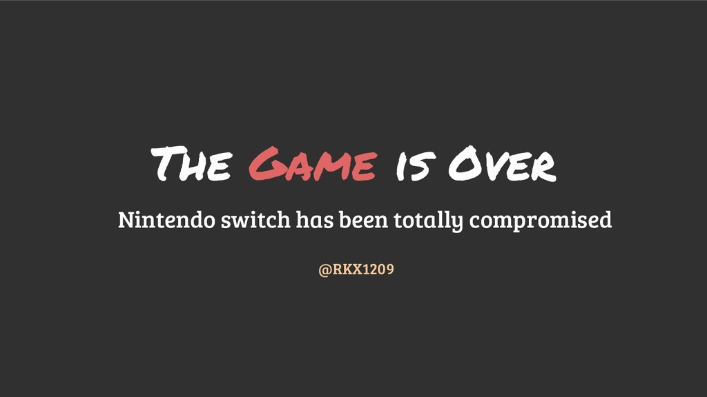 The Game is Over Nintendo switch has been total...
