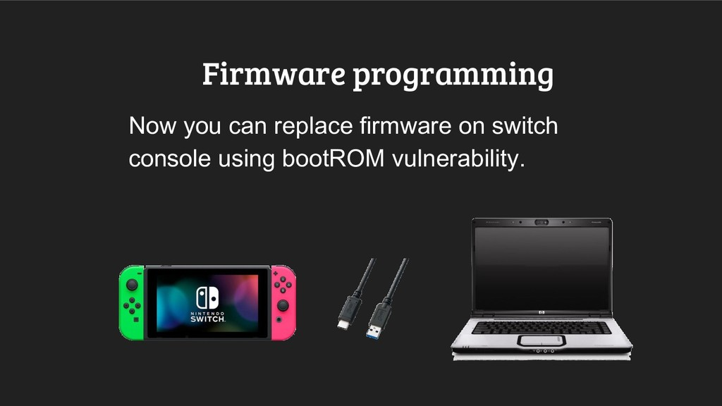 Firmware programming Now you can replace firmwa...