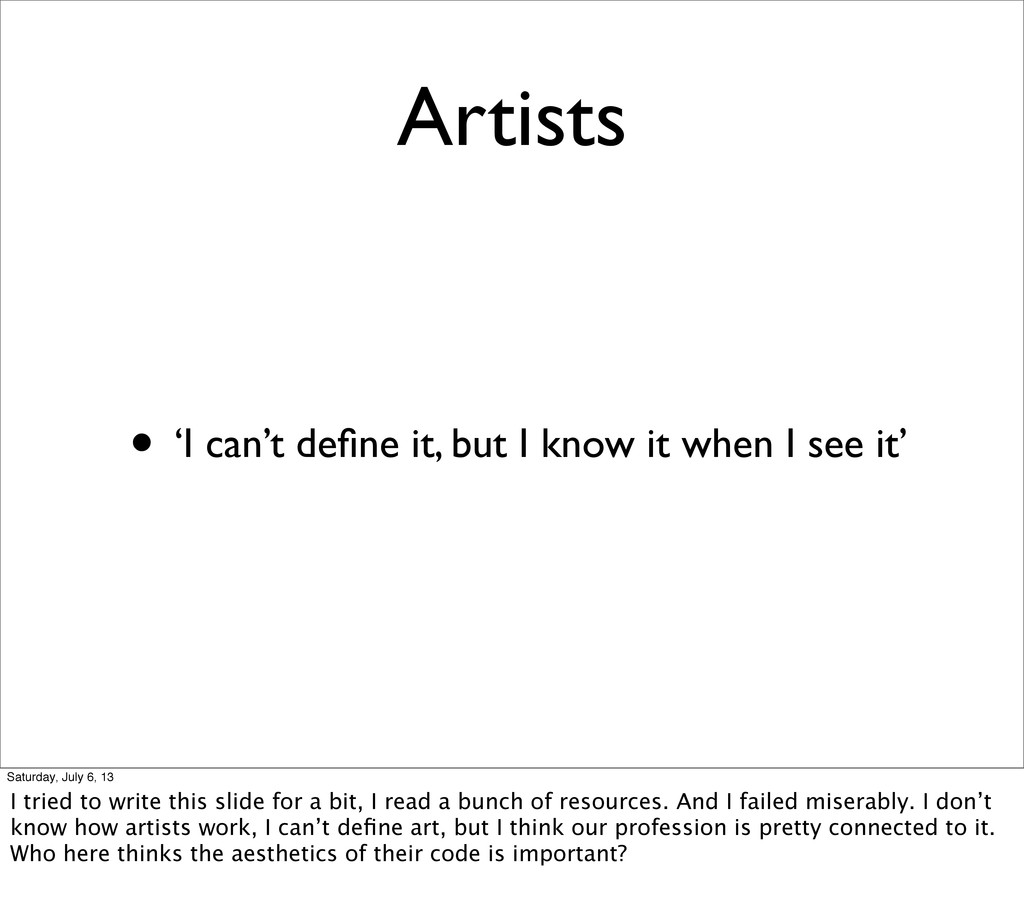 Artists • 'I can't define it, but I know it when...