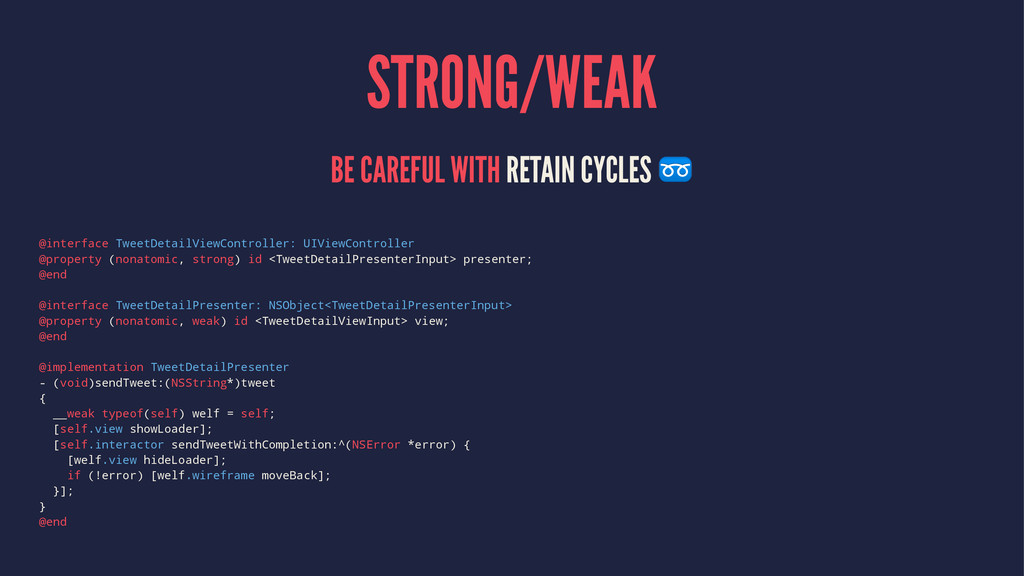 STRONG/WEAK BE CAREFUL WITH RETAIN CYCLES ➿ @in...