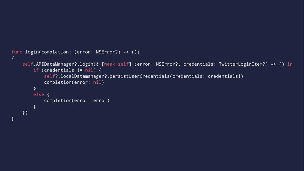 func login(completion: (error: NSError?) -> ())...