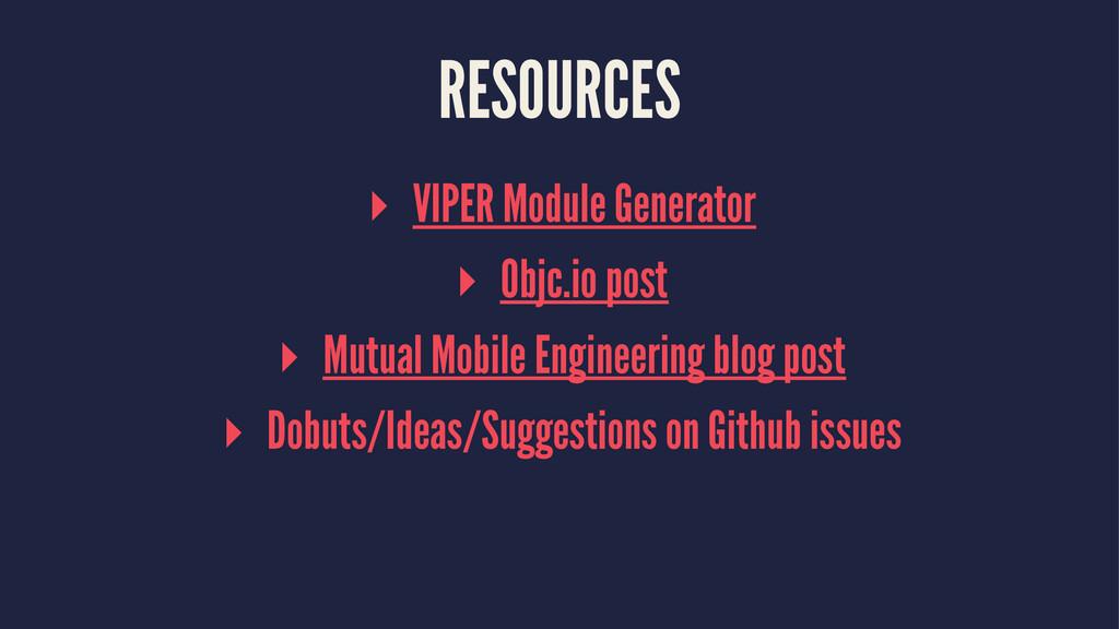 RESOURCES ▸ VIPER Module Generator ▸ Objc.io po...